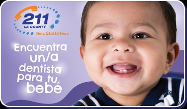 Botón Encuentra un/a dentista para tu bebé. logo de 2-1-1 del condado de los ángeles. Foto de bebé latino feliz.